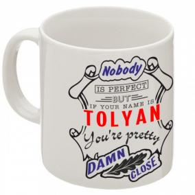 """Кружка """"If your name is Tolyan, you are pretty…"""" от 340 руб"""